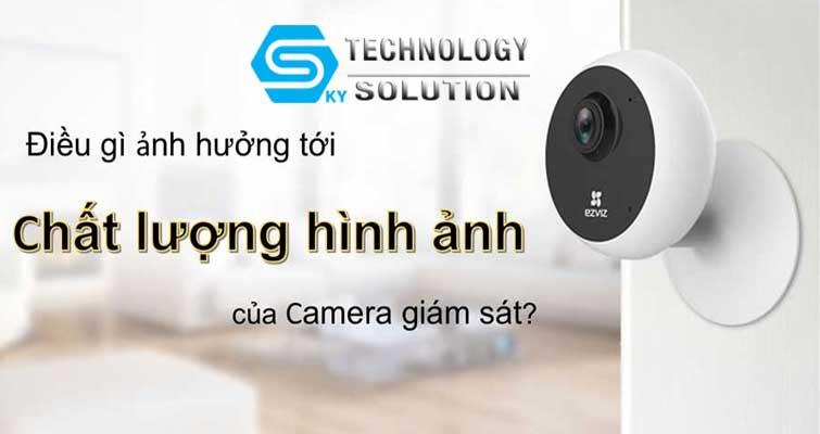 chat-luong-hinh-anh-cua-camera-giam-sat-bi-anh-huong-boi-nhung-yeu-to-nao-skytech.company-1
