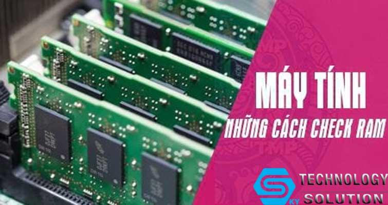 don-vi-mua-ban-va-nang-cap-ram-may-tinh-tai-nha-uy-tin-nhat-quan-son-tra-skytech.company-1
