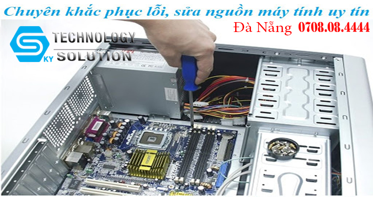 sua-nguon-may-tinh-gia-re-tai-da-nang-skytech.company-0